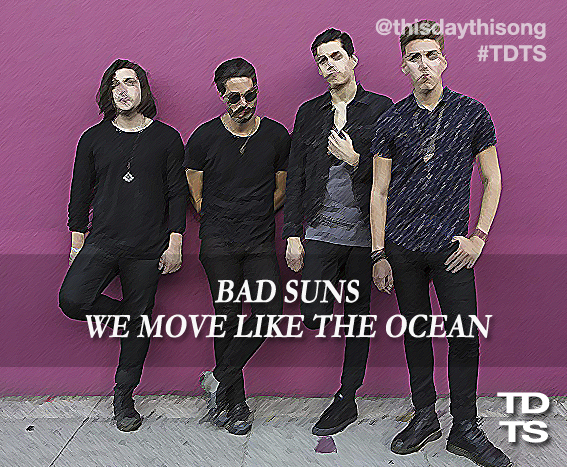 08/23/2014 @ Bad Suns – We Move Like The Ocean