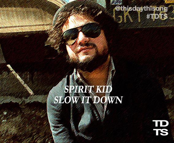 08/12/2014 @ Spirit Kid – Slow It Down