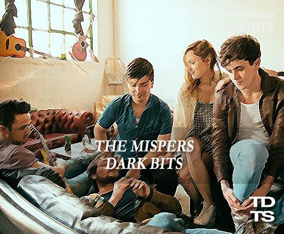 08/30/2014 @ The Mispers – Dark Bits