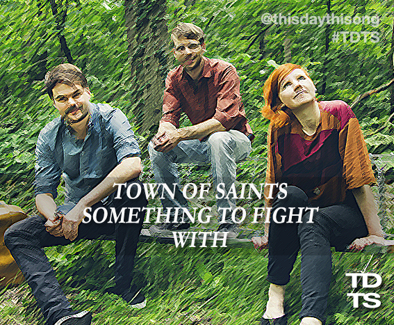 09/03/2014 @ Town Of Saints – Something To Fight With