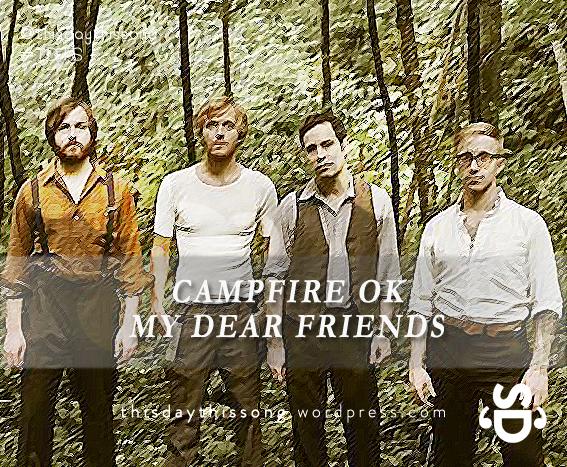 10/25/2014 @ Campfire OK – My Dear Friends