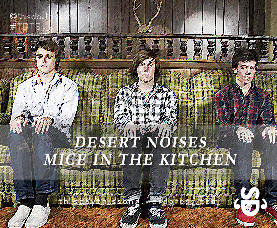 10/23/2014 @ Desert Noises – Mice In The Kitchen
