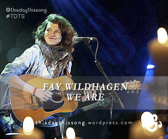 10/27/2014 @ Fay Wildhagen – We Are