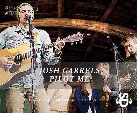 10/18/2014 @ Josh Garrels – Pilot Me