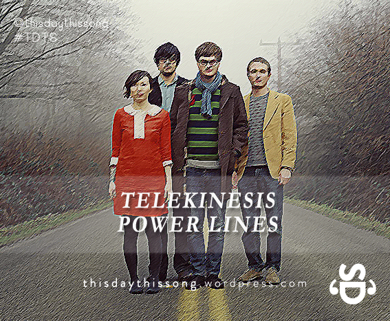 09/22/2014 @ Telekinesis – Power Lines
