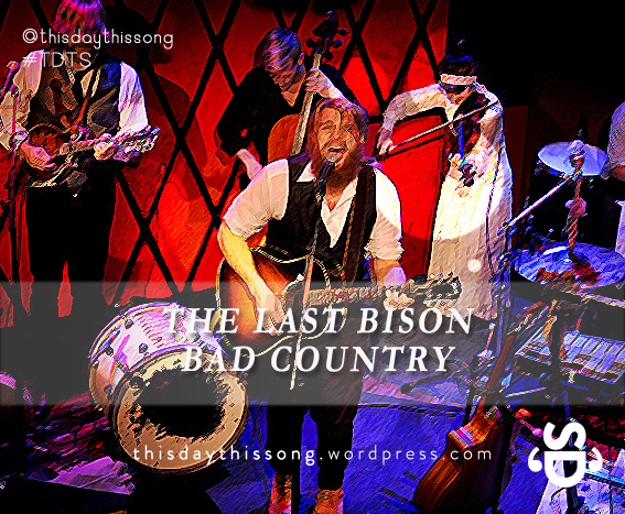 09/28/2014 @ The Last Bison – Bad Country