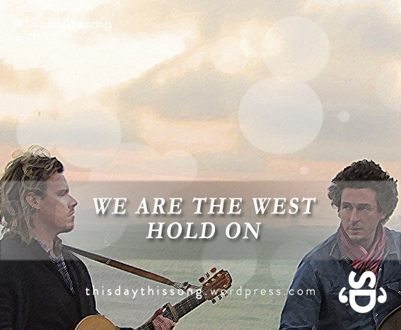 11/01/2014 @ We Are The West – Hold On