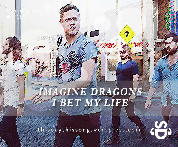 11/22/2014 @ Imagine Dragons – I Bet My Life