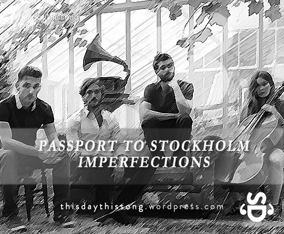 11/23/2014 @ Passport To Stockholm – Imperfections