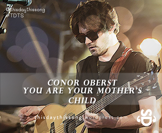12/16/2014 @ Conor Oberst – You Are Your Mother's Child