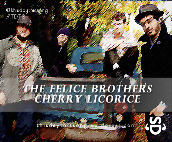 12/18/2014 @ The Felice Brothers – Cherry Licorice