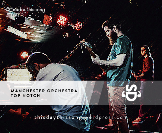 02/19/2015 @ Manchester Orchestra – Top Notch