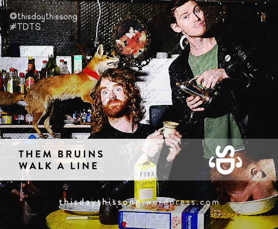 02/28/2015 @ Them Bruins – Walk a Line