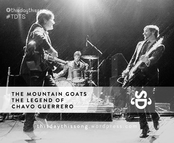 02/20/2015 @ The Mountain Goats – The Legend of Chavo Guerrero