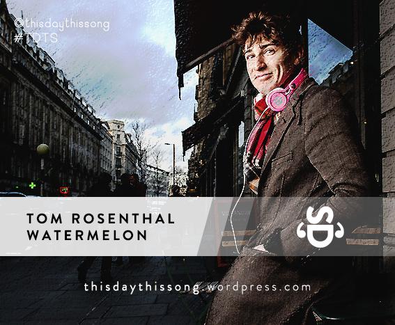 03/05/2015 @ Tom Rosenthal – Watermelon