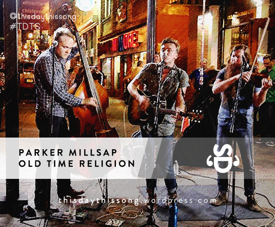 03/20/2015 @ Parker Millsap – Old Time Religion