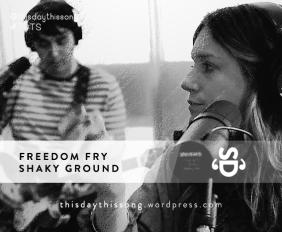 Freedom Fry - Shaky Ground