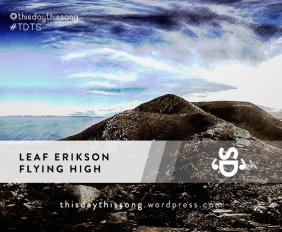Leaf Erikson - Flying High
