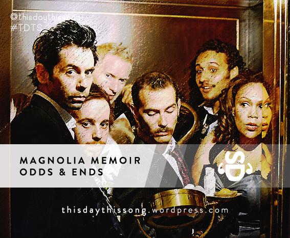 05/23/2015 @ Magnolia Memoir – Odds & Ends