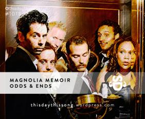 Magnolia Memoir - Odds & Ends