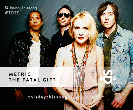 Metric - The Fatal Gift