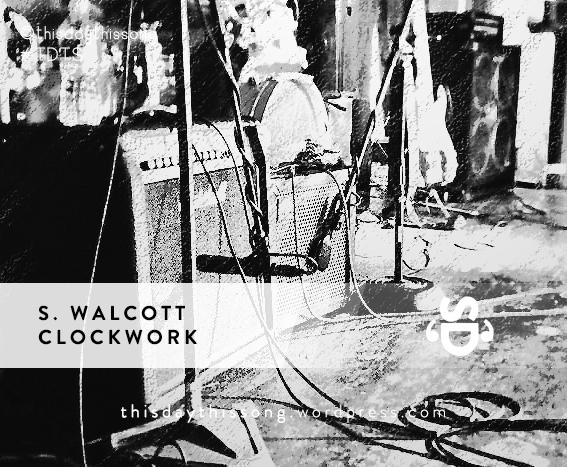 04/10/2015 @ S. Walcott – Clockwork