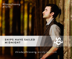 Ships have Sailed - Midnight