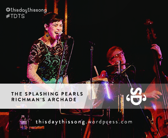 04/13/2015 @ The Splashing Pearls – Richman's Arcade