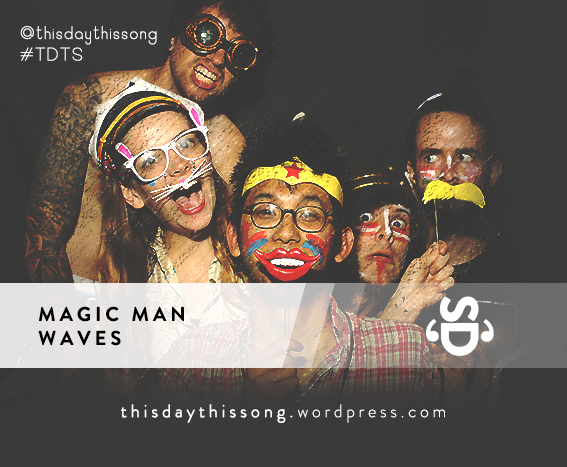 06/27/2015 @ Magic Man – Waves