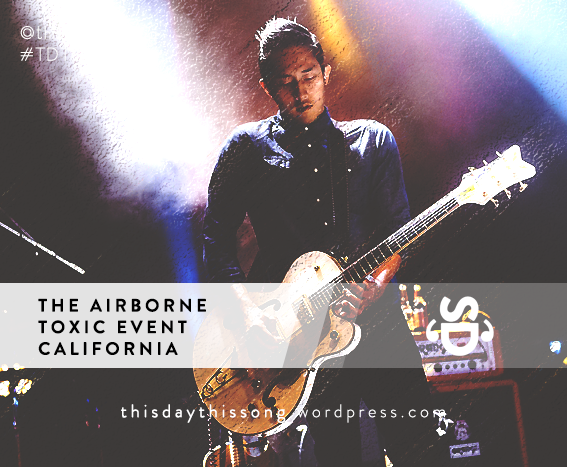 06/30/2015 @ The Airborne Toxic Event – California