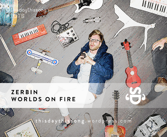 06/20/2015 @ Zerbin – Worlds On Fire