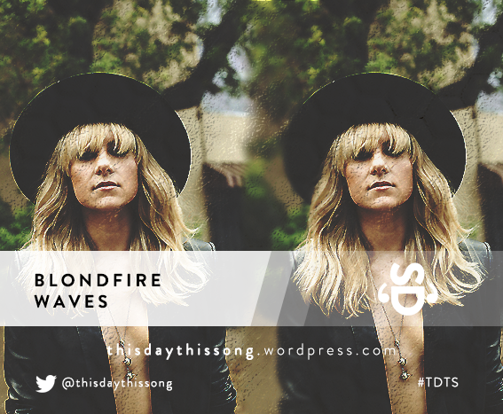 07/25/2015 @ Blondfire – Waves