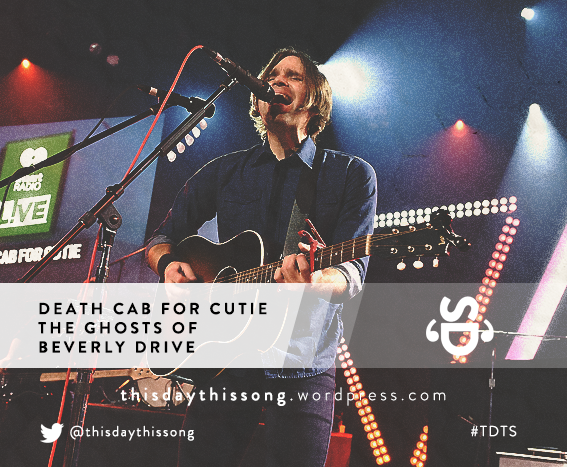 07/28/2015 @ Death Cab for Cutie – The Ghosts of Beverly Drive