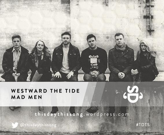 07/30/2015 @ Westward The Tide – Mad Men