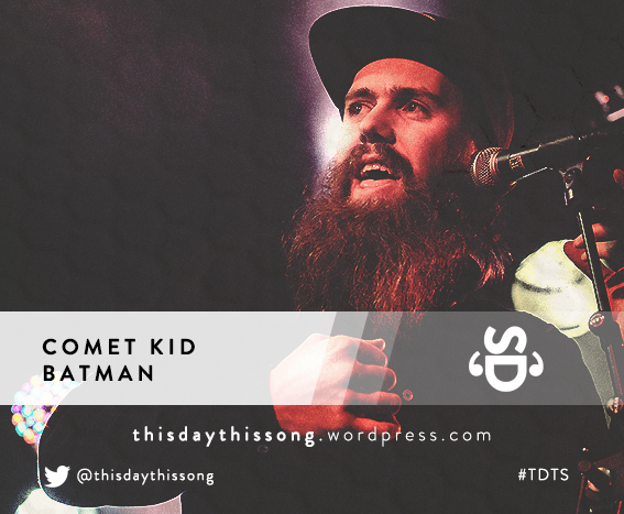 08/27/2015 @ Comet Kid – Batman