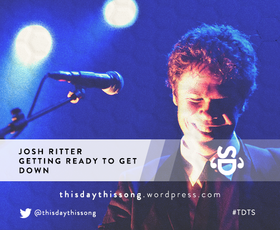 08/18/2015 @ Josh Ritter – Getting Ready to Get Down