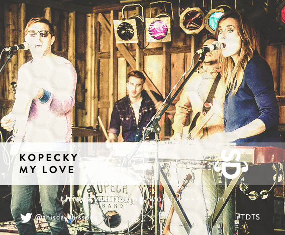 08/21/2015 @ Kopecky – My Love