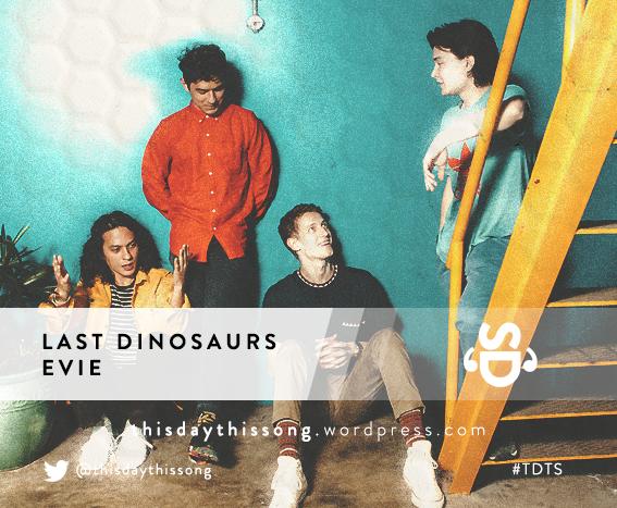 08/23/2015 @ Last Dinosaurs – Evie