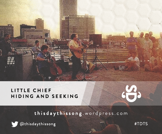 08/29/2015 @ Little Chief – Hiding and Seeking