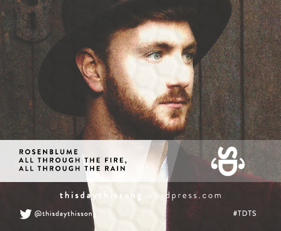 08/19/2015 @ Rosenblume – All Through the Fire, All Through the Rain