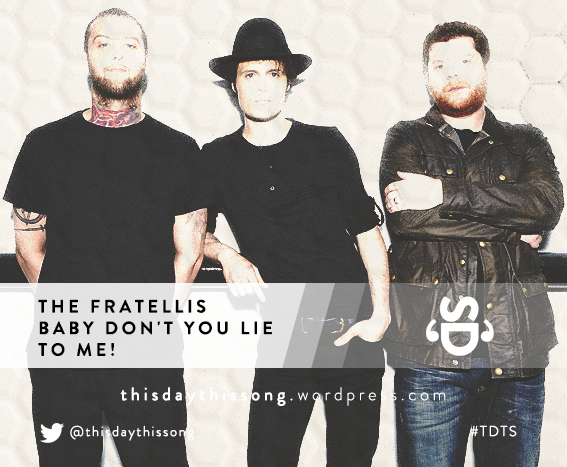 08/20/2015 @ The Fratellis – Baby Don't You Lie To Me!