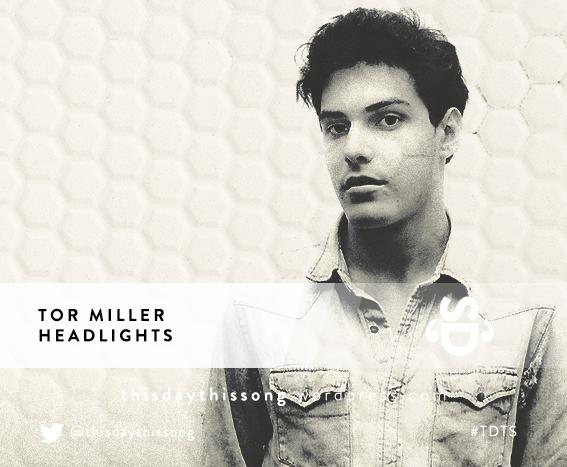 08/30/2015 @ Tor Miller – Headlights