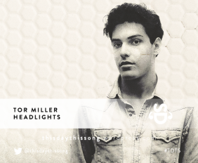 TOR MILLER  HEADLIGHTS
