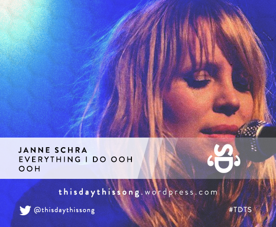 09/28/2015 @ Janne Schra – Everything I Do Ooh Ooh
