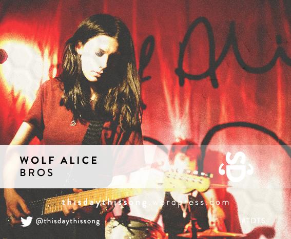 10/02/2015 @ Wolf Alice – Bros