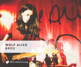 WOLF ALICE BROS