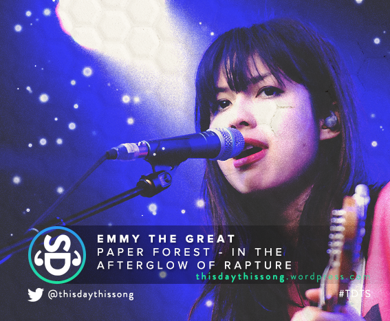11/30/2015 @ Emmy The Great – Paper Forest (In The Afterglow of