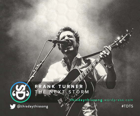 11/25/2015 @ Frank Turner – The Next Storm