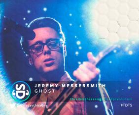 JEREMY MESSERSMITH GHOST