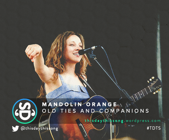 11/27/2015 @ Mandolin Orange – Old Ties And Companions